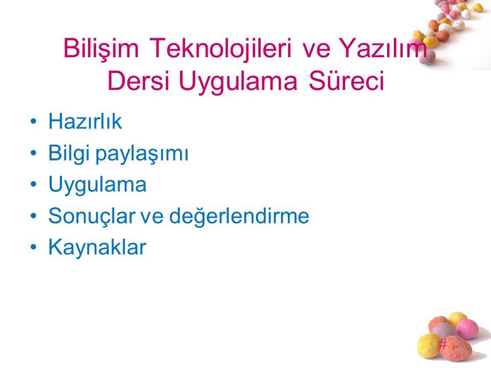 Bilişim Teknolojileri ve Yazılım Dersi Uygulama Süreci
