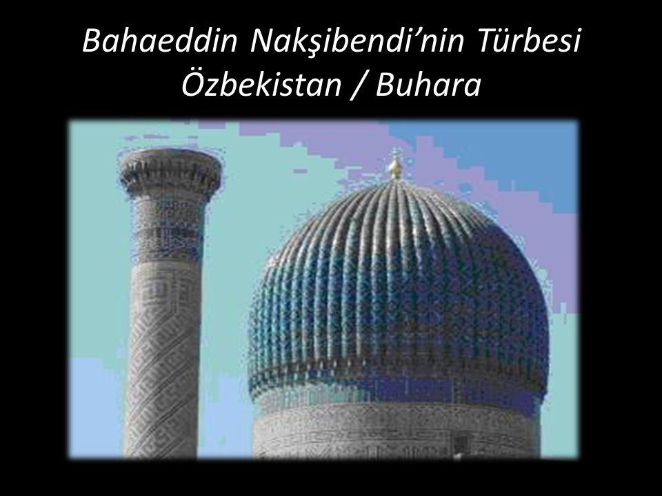 Bahaeddin Nakşibendi'nin Türbesi Özbekistan / Buhara
