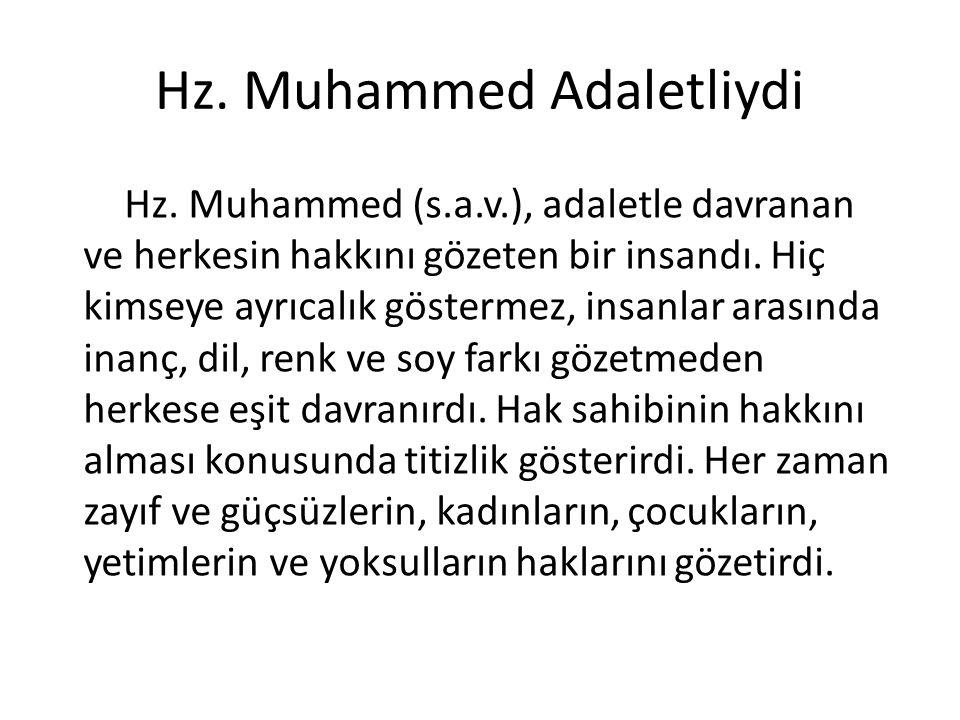 Hz. Muhammed Adaletliydi