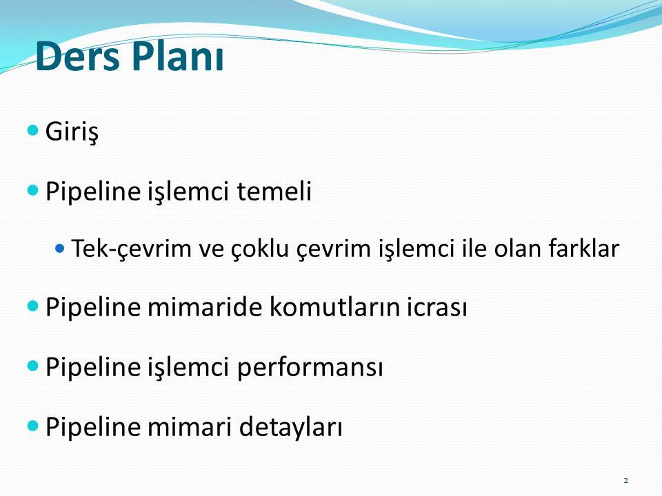 Ders Planı Giriş Pipeline işlemci temeli