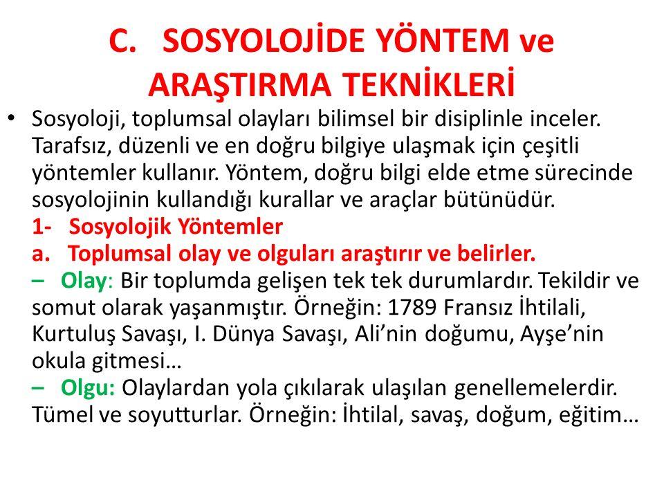 C. SOSYOLOJİDE YÖNTEM ve ARAŞTIRMA TEKNİKLERİ