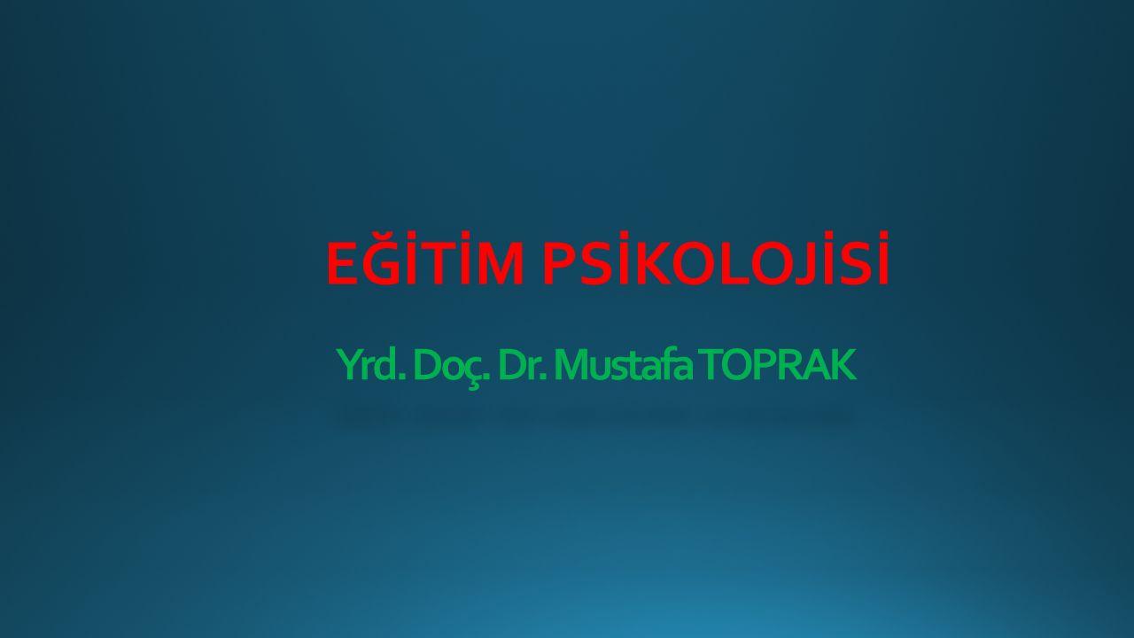Yrd. Doç. Dr. Mustafa TOPRAK