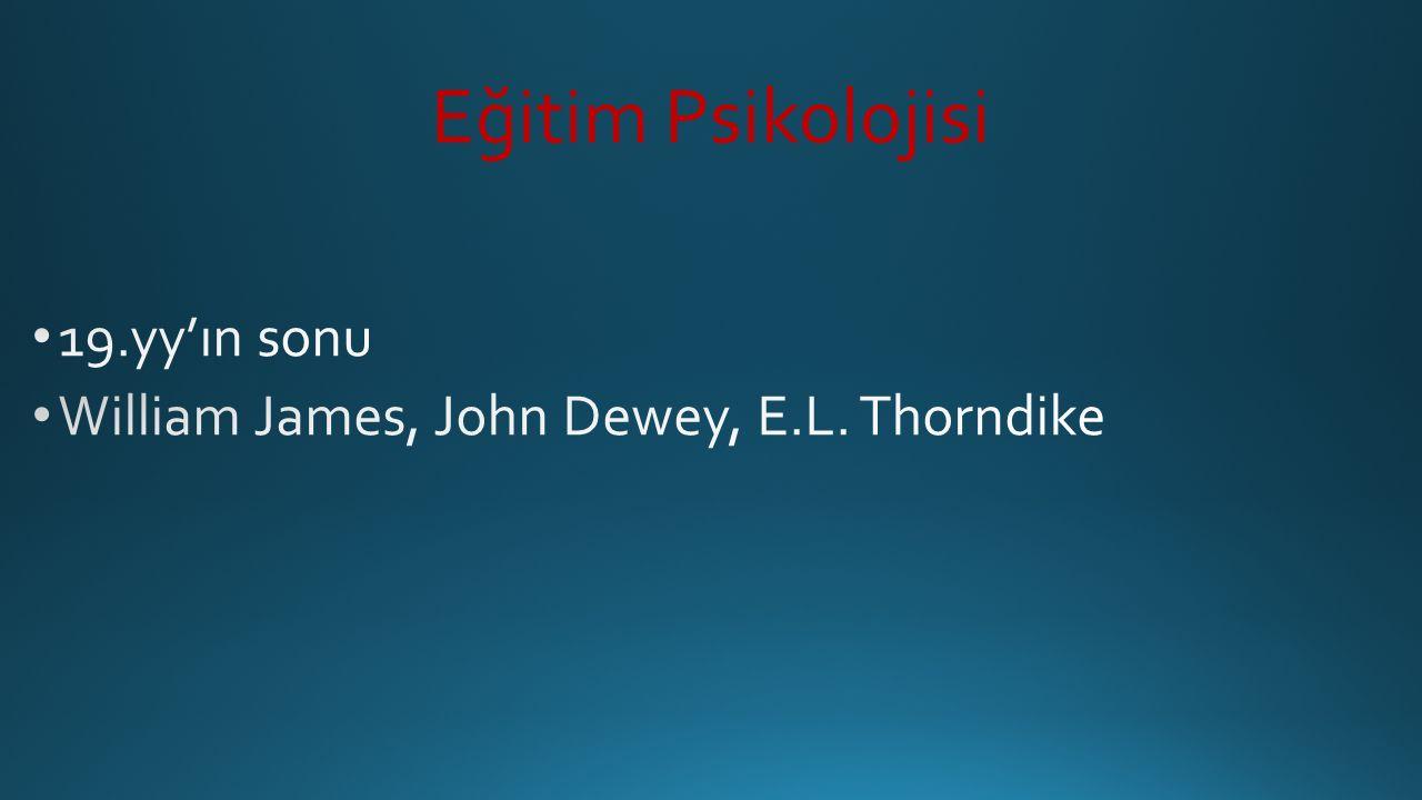 Eğitim Psikolojisi 19.yy'ın sonu