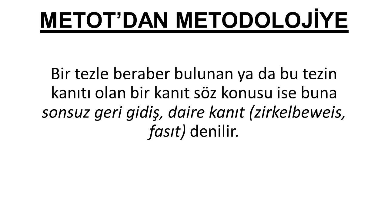 METOT'DAN METODOLOJİYE