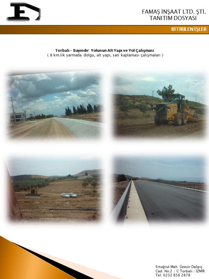 Torbalı – Bayındır Yolunun Alt Yapı ve Yol Çalışması