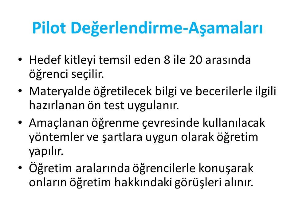 Pilot Değerlendirme-Aşamaları