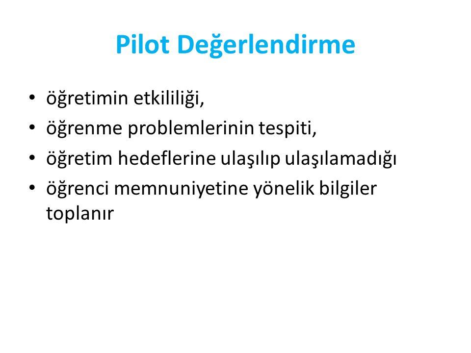 Pilot Değerlendirme öğretimin etkililiği,