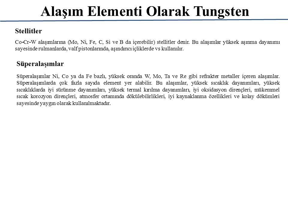 Alaşım Elementi Olarak Tungsten