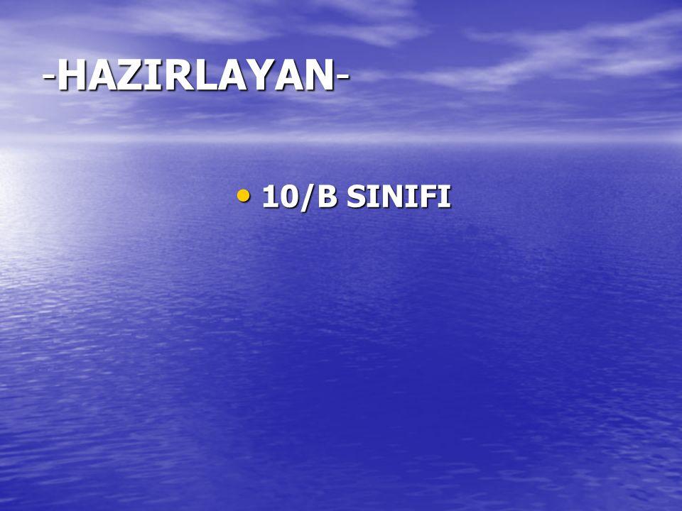 -HAZIRLAYAN- 10/B SINIFI