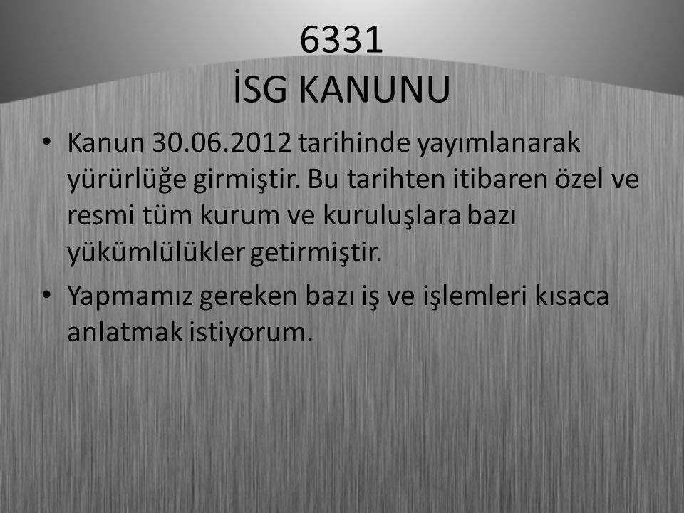 6331 İSG KANUNU