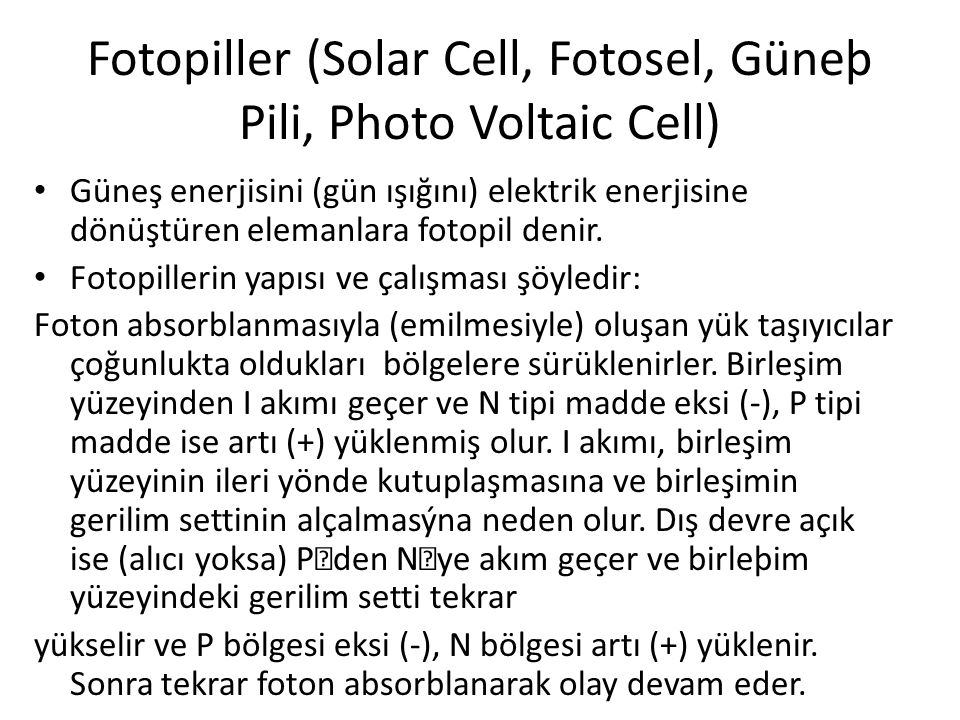 Fotopiller (Solar Cell, Fotosel, Güneþ Pili, Photo Voltaic Cell)