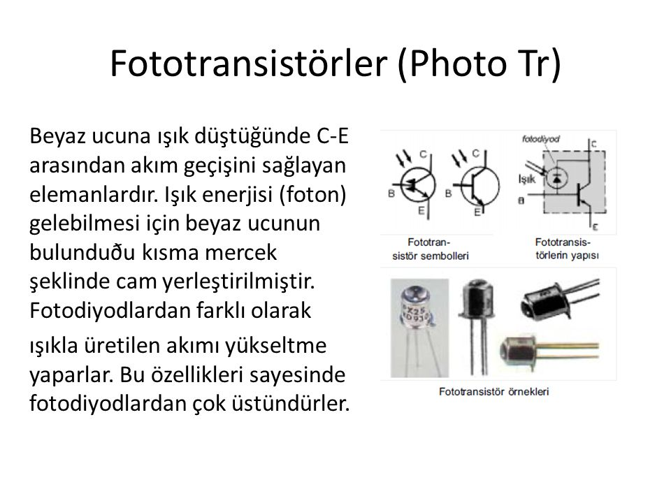 Fototransistörler (Photo Tr)