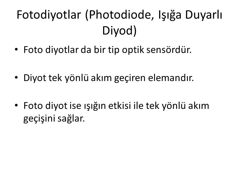 Fotodiyotlar (Photodiode, Işığa Duyarlı Diyod)