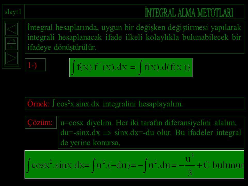 İNTEGRAL ALMA METOTLARI