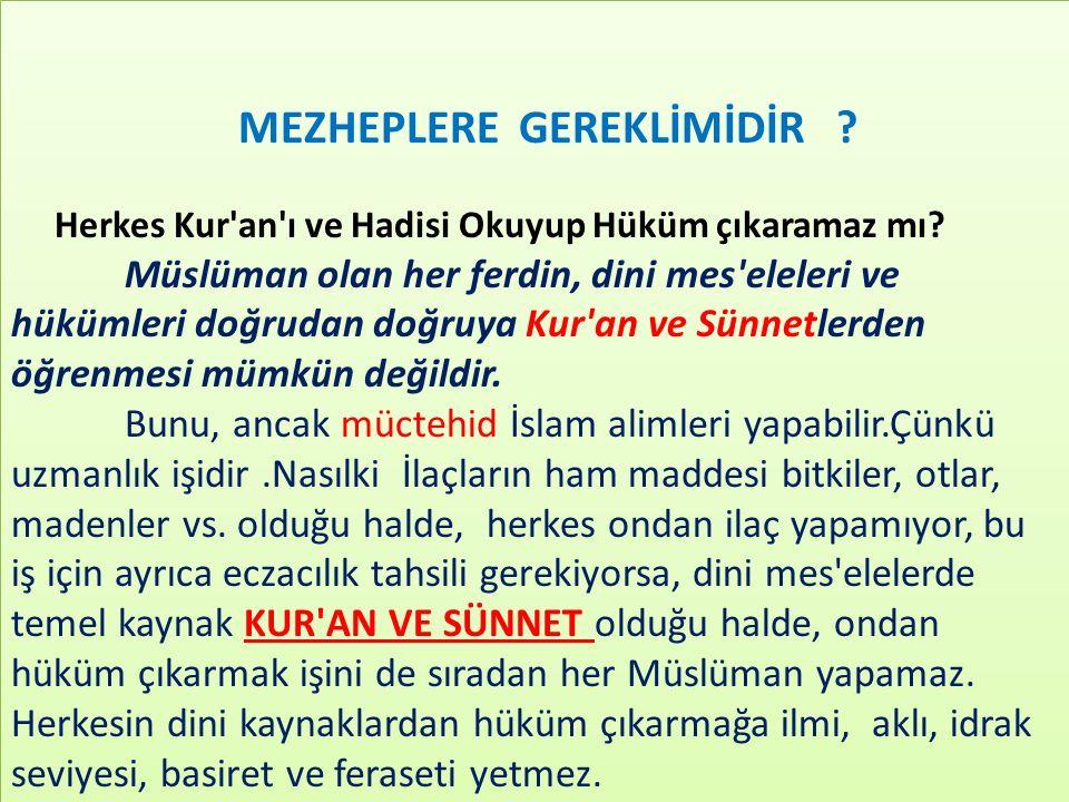 MEZHEPLERE GEREKLİMİDİR