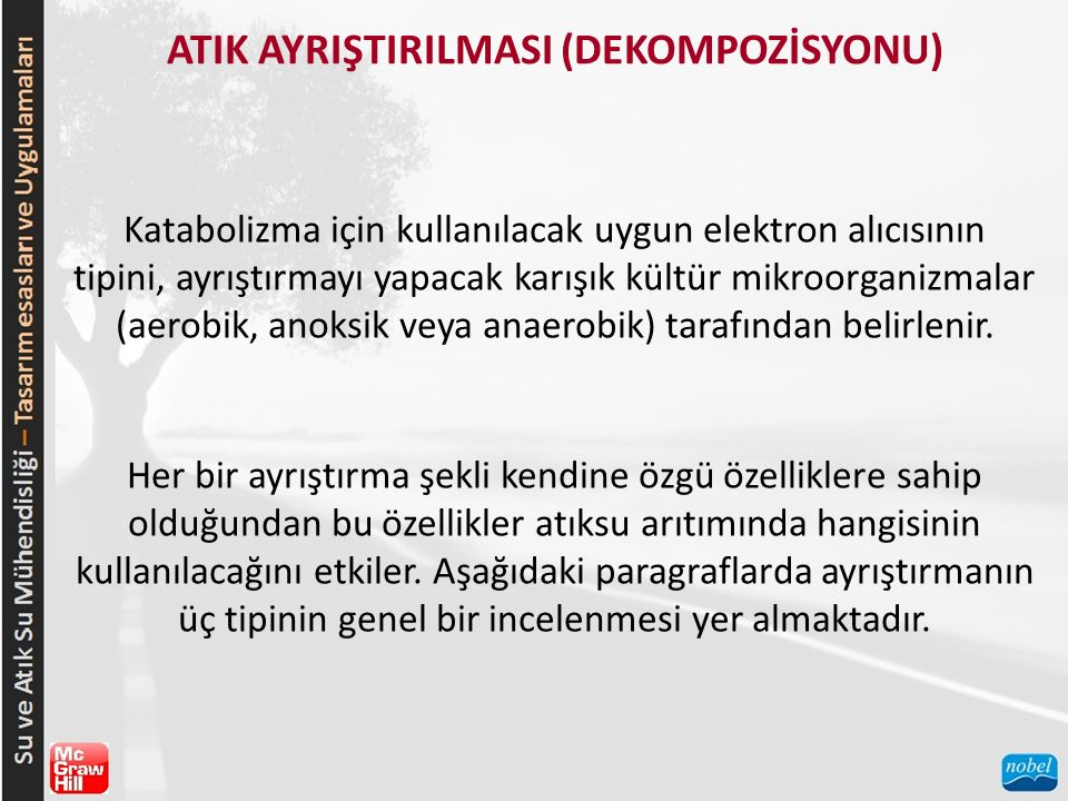 ATIK AYRIŞTIRILMASI (DEKOMPOZİSYONU)