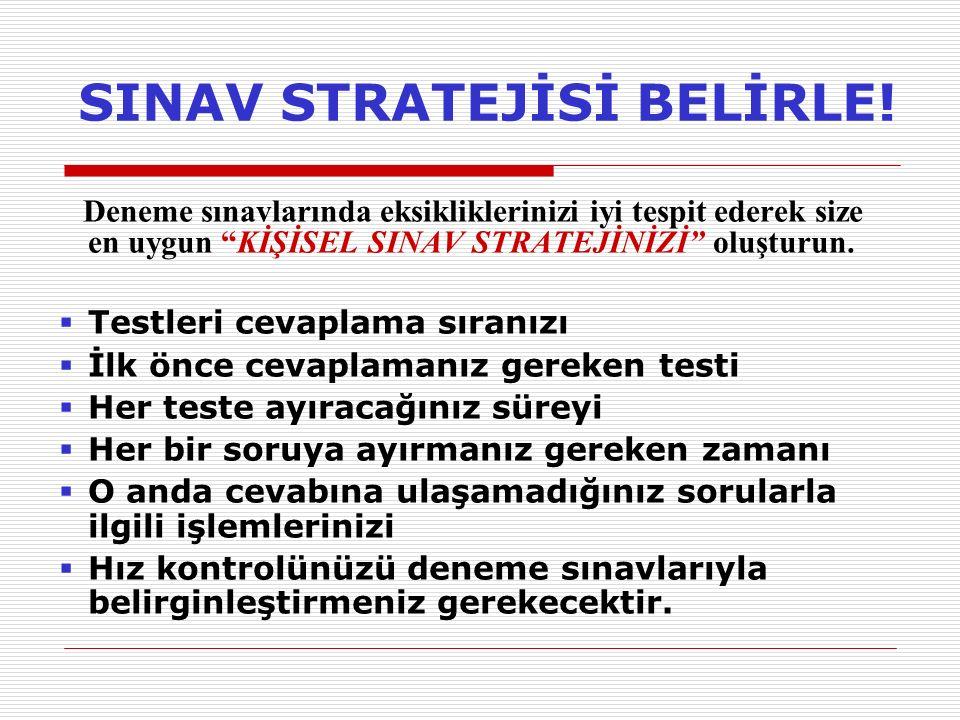 SINAV STRATEJİSİ BELİRLE!