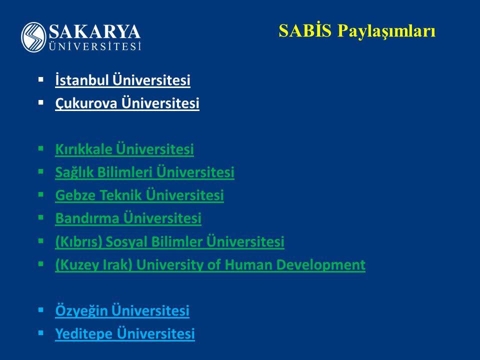 SABİS Paylaşımları İstanbul Üniversitesi Çukurova Üniversitesi