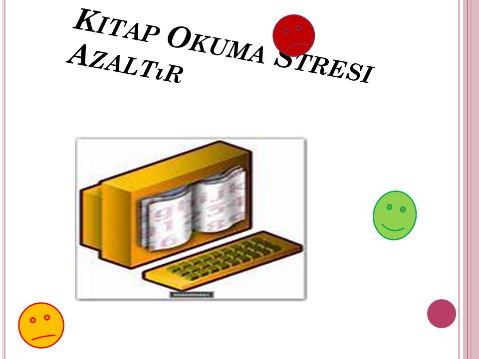 Kitap Okuma Stresi Azaltır