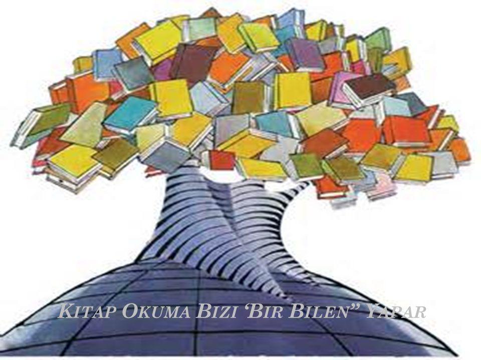 Kitap Okuma Bizi 'Bir Bilen Yapar