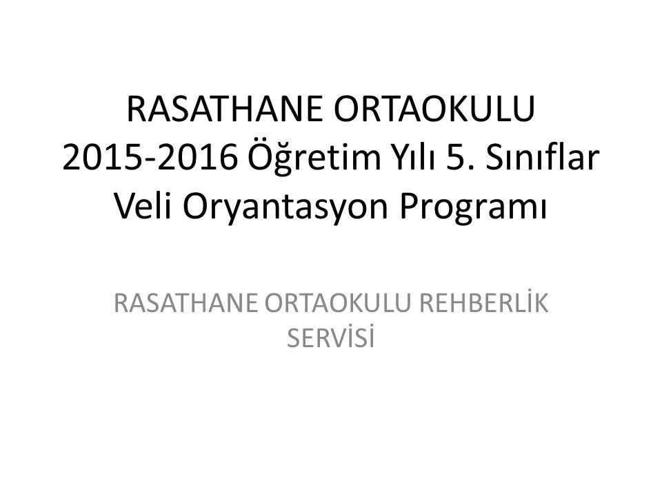 RASATHANE ORTAOKULU REHBERLİK SERVİSİ
