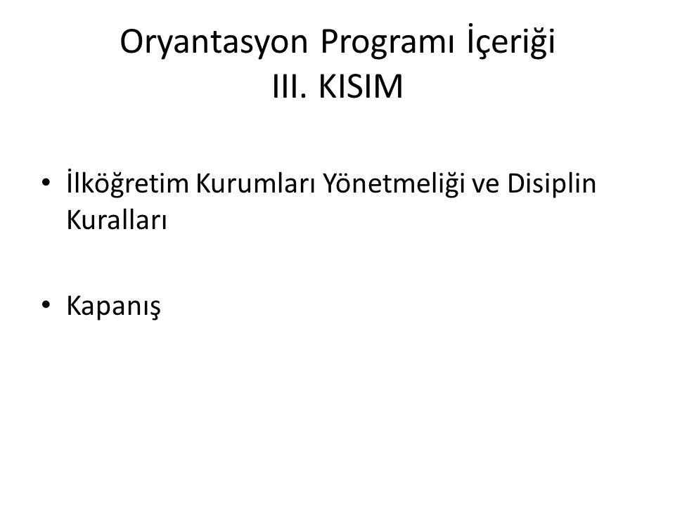 Oryantasyon Programı İçeriği III. KISIM