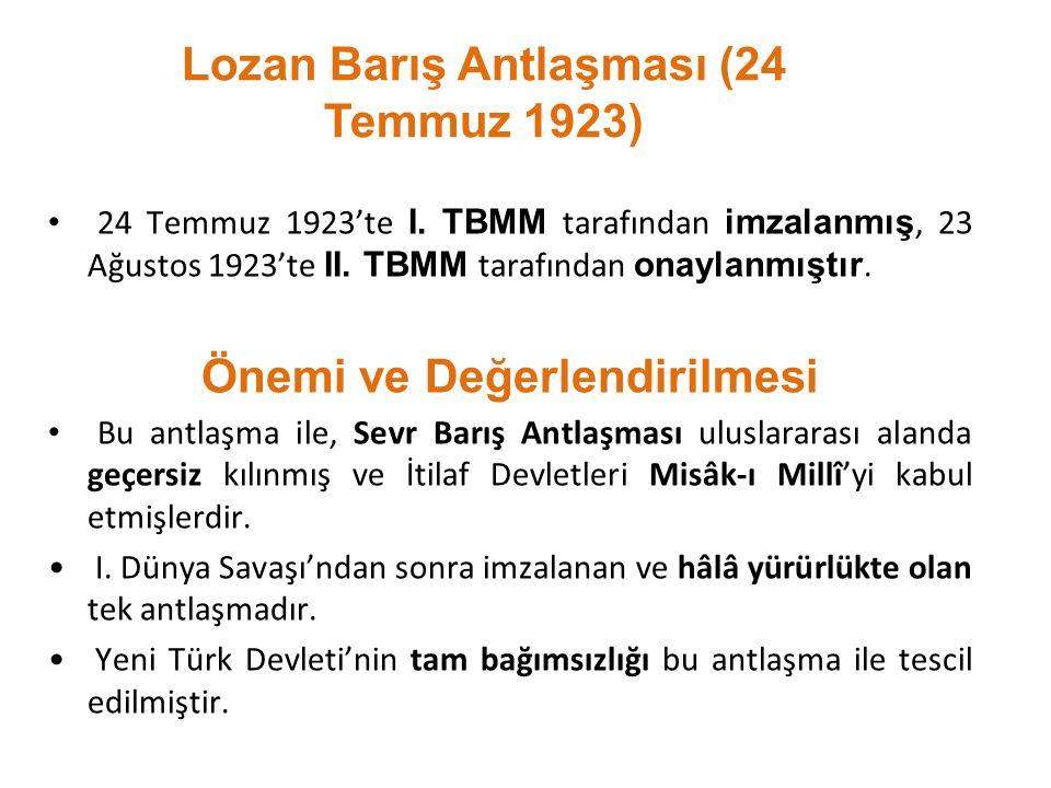 Lozan Barış Antlaşması (24 Temmuz 1923) Önemi ve Değerlendirilmesi