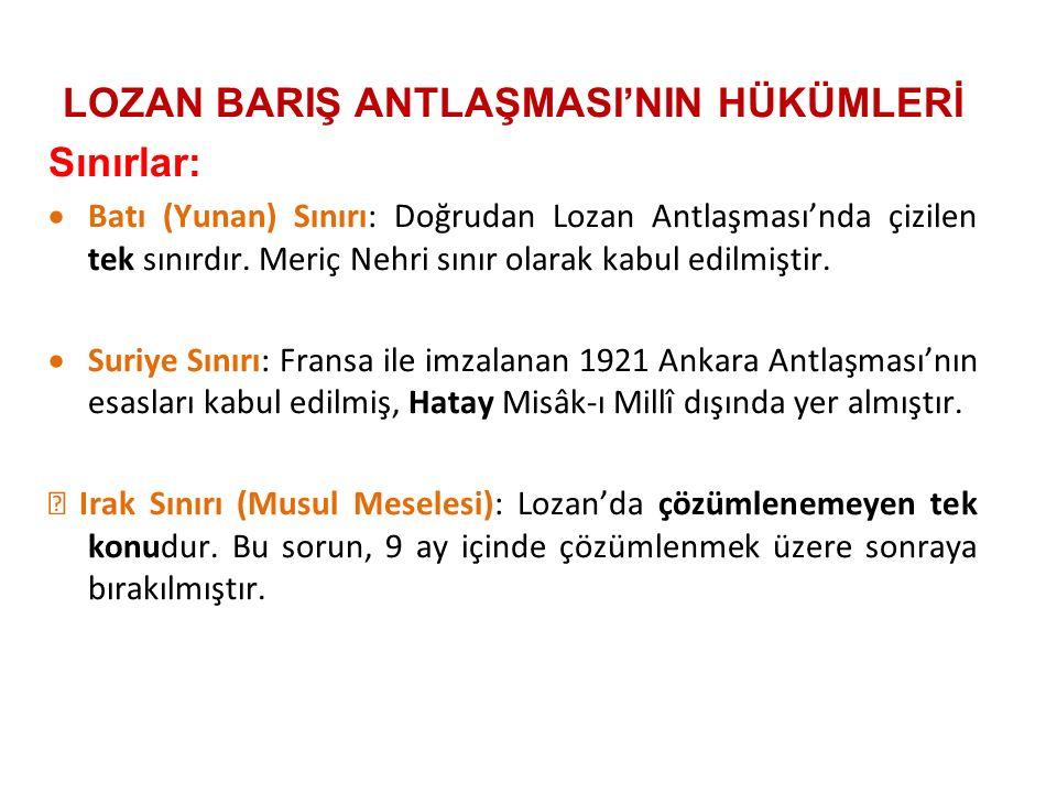 LOZAN BARIŞ ANTLAŞMASI'NIN HÜKÜMLERİ