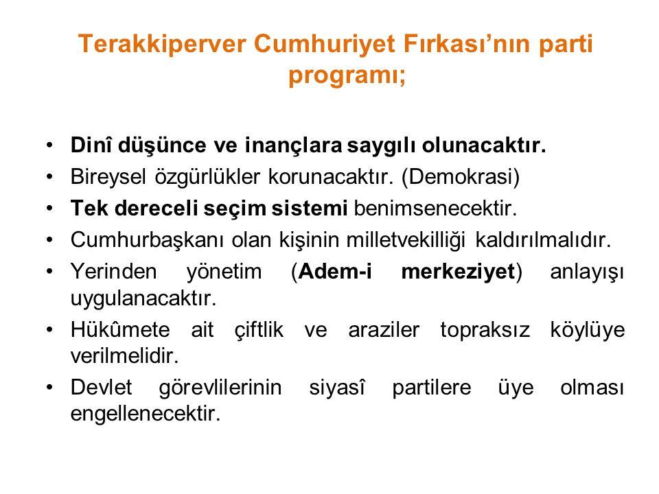 Terakkiperver Cumhuriyet Fırkası'nın parti programı;
