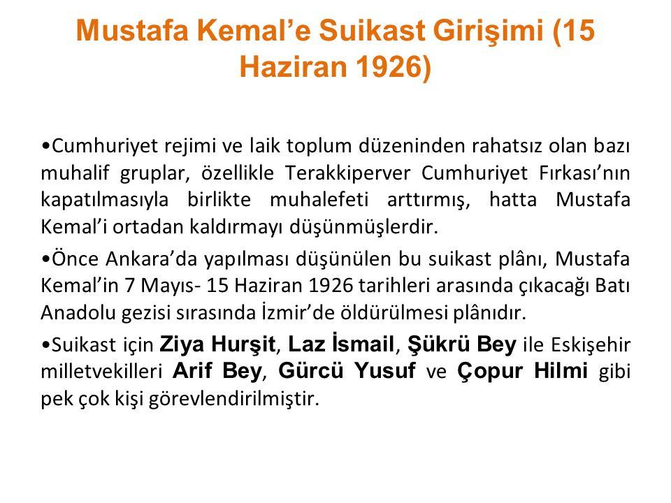 Mustafa Kemal'e Suikast Girişimi (15 Haziran 1926)