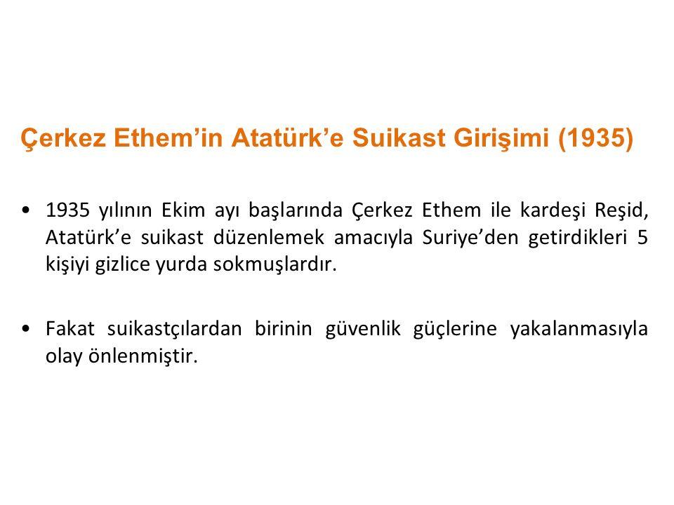 Çerkez Ethem'in Atatürk'e Suikast Girişimi (1935)