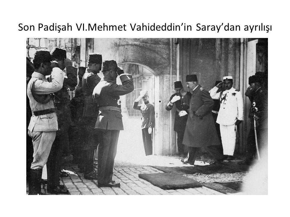 Son Padişah VI.Mehmet Vahideddin'in Saray'dan ayrılışı
