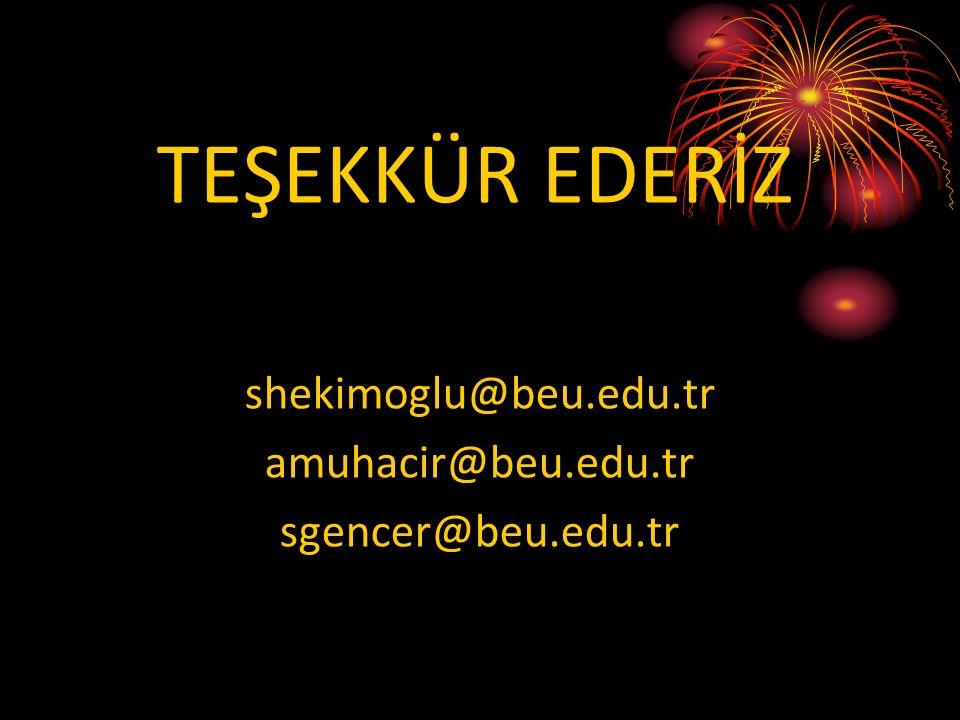 shekimoglu@beu.edu.tr amuhacir@beu.edu.tr sgencer@beu.edu.tr