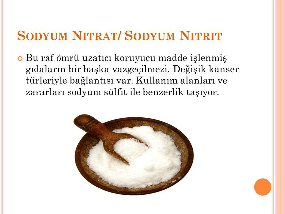 Sodyum Nitrat/ Sodyum Nitrit