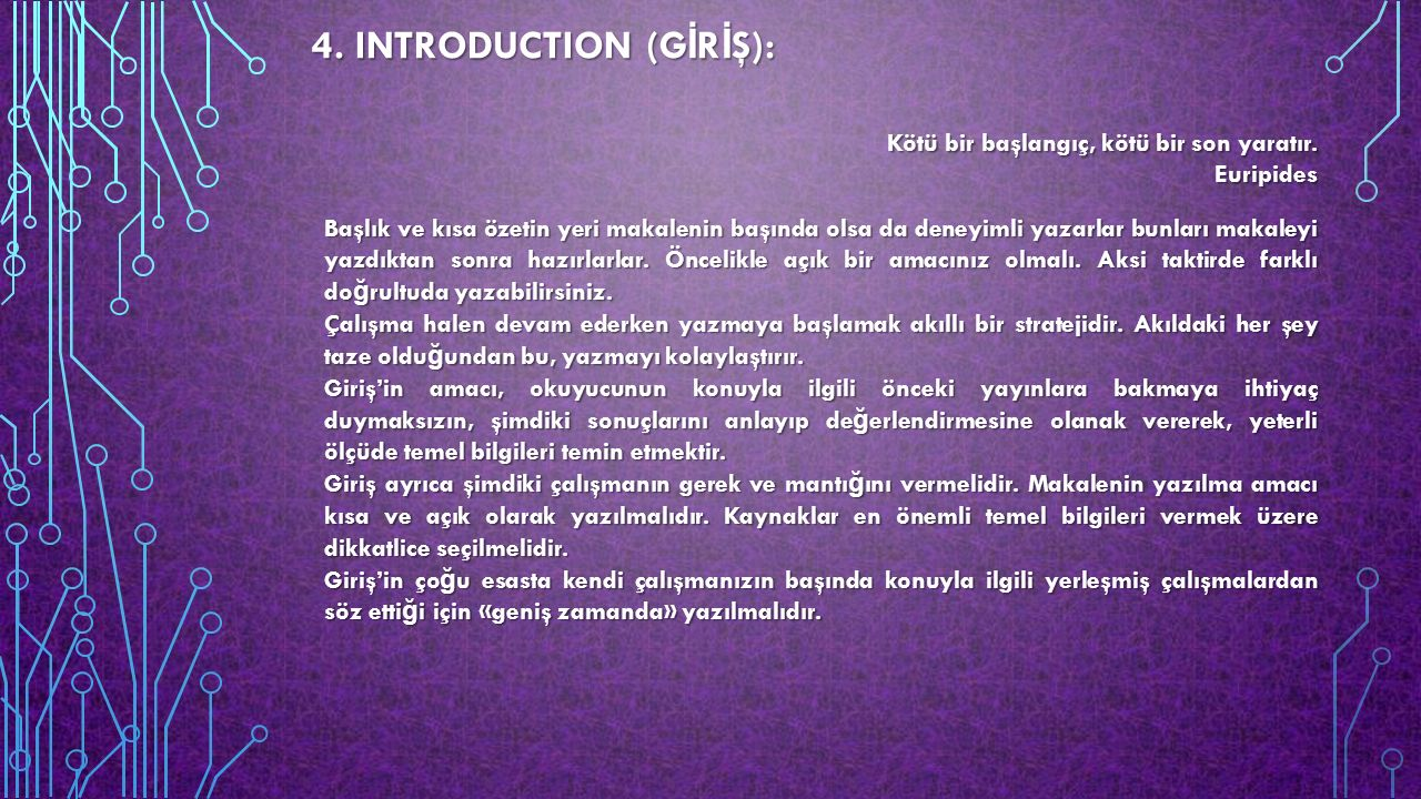 4. INTRODUCTION (GİRİŞ):