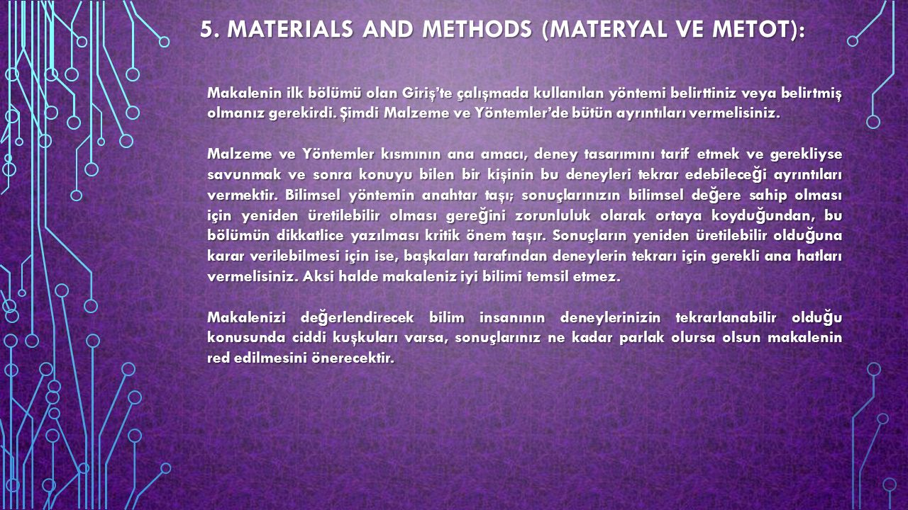 5. MATERIALS AND METHODS (MATERYAL VE METOT):