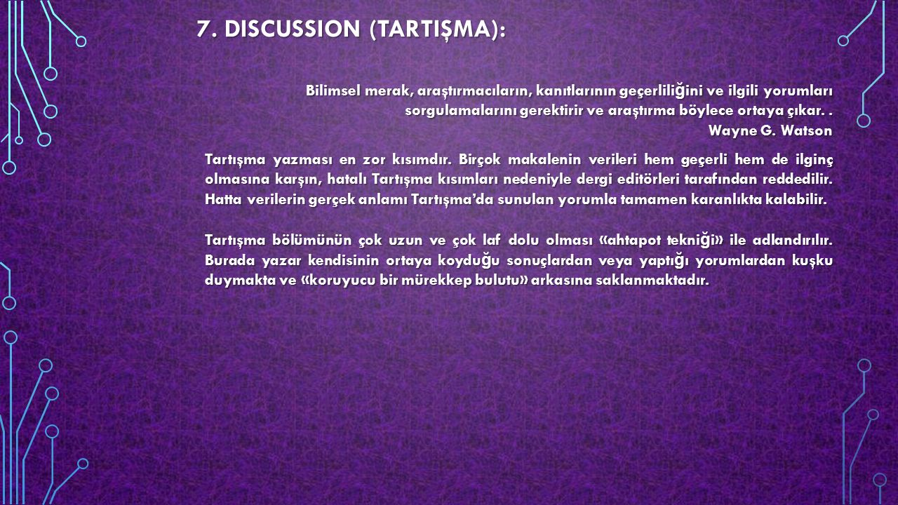 7. DISCUSSION (TARTIŞMA):