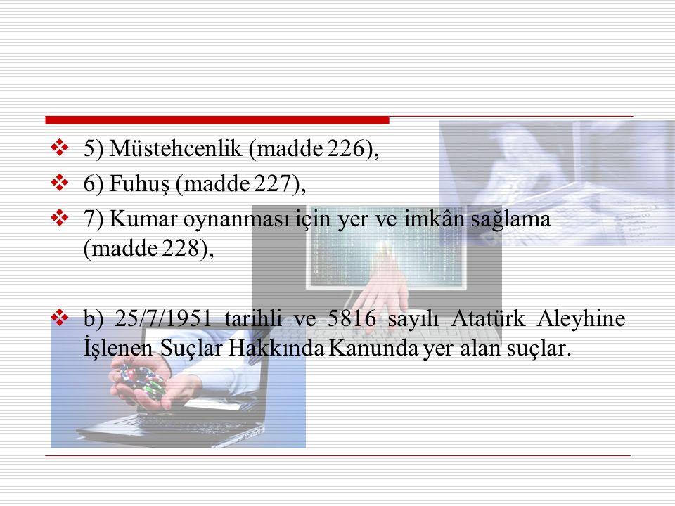 5) Müstehcenlik (madde 226),