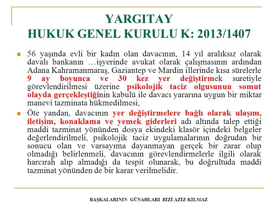 YARGITAY HUKUK GENEL KURULU K: 2013/1407