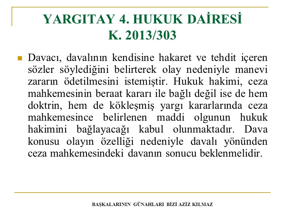YARGITAY 4. HUKUK DAİRESİ K. 2013/303