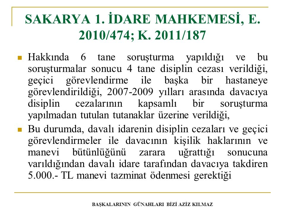SAKARYA 1. İDARE MAHKEMESİ, E. 2010/474; K. 2011/187