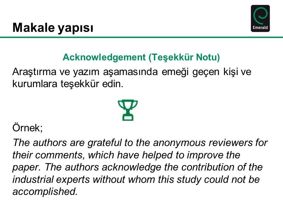 Acknowledgement (Teşekkür Notu)