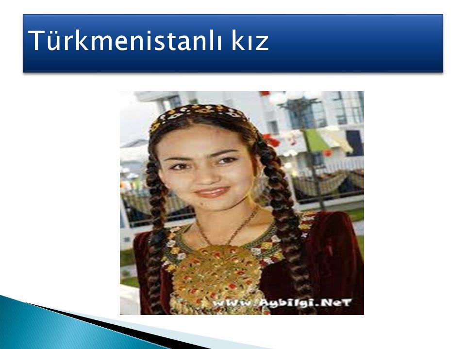 Türkmenistanlı kız