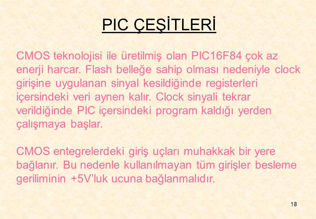 PIC ÇEŞİTLERİ