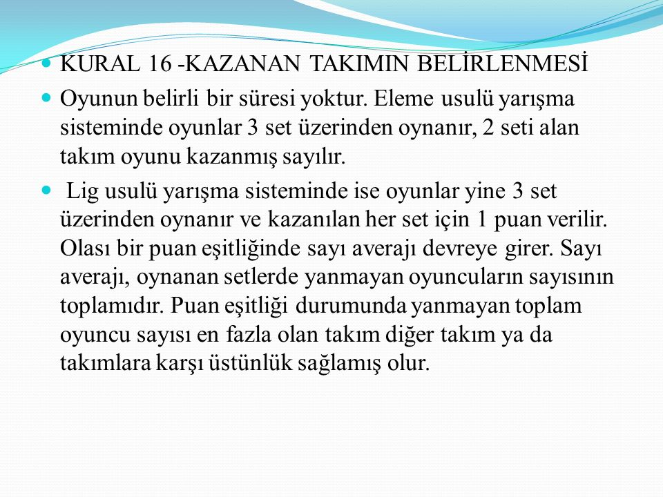 KURAL 16 -KAZANAN TAKIMIN BELİRLENMESİ
