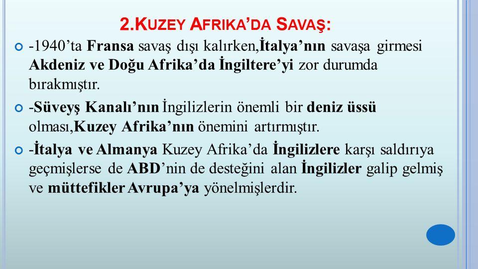 2.Kuzey Afrika'da Savaş: