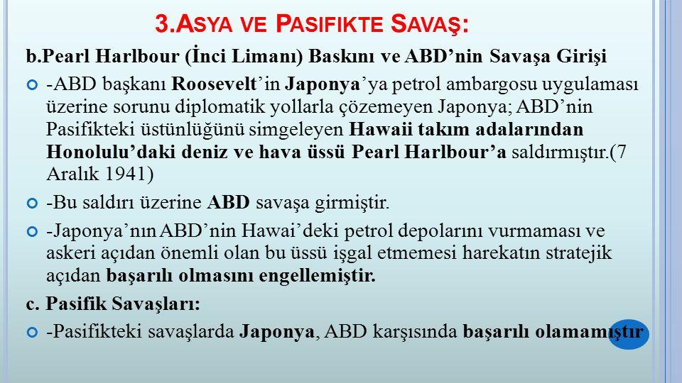 3.Asya ve Pasifikte Savaş: