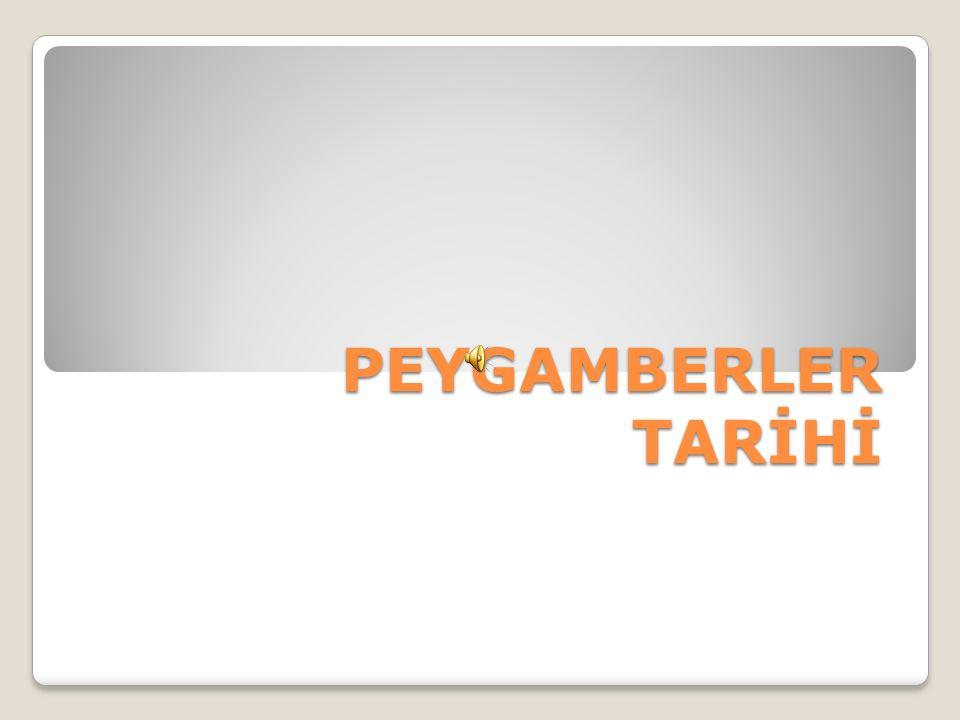 PEYGAMBERLER TARİHİ