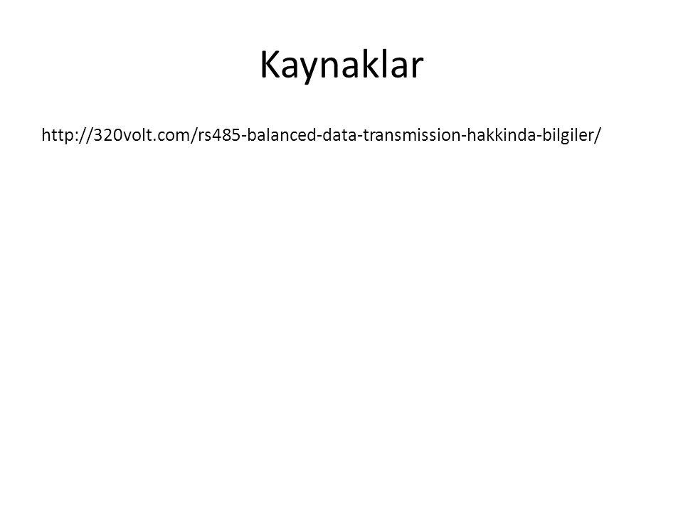 Kaynaklar http://320volt.com/rs485-balanced-data-transmission-hakkinda-bilgiler/