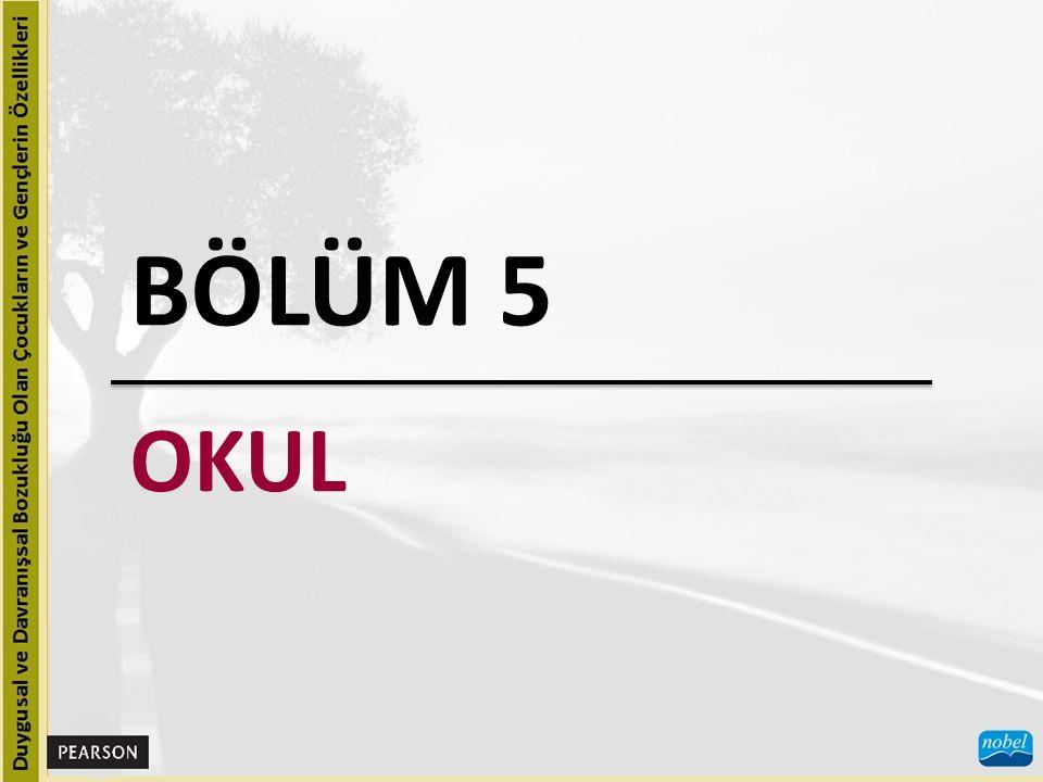 BÖLÜM 5 OKUL